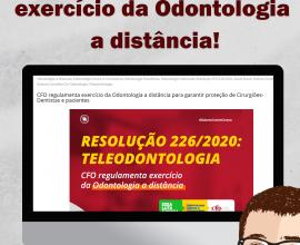 Informativo SIS: CFO regulamenta o exercício da Odontologia a distância