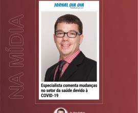 Especialista comenta mudanças no setor da saúde devido à COVID-19